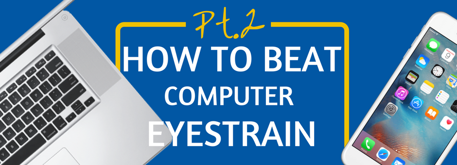 How To Beat Computer Eyestrain Power Vision Program Touro Graduate School of Technology 2.png