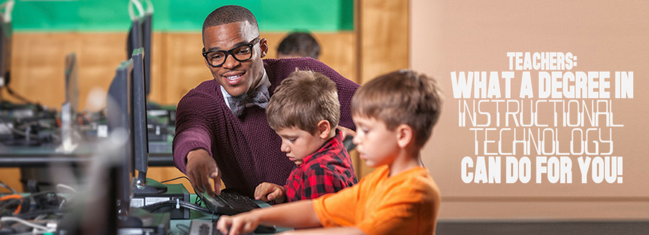 How Teachers Benefit from a Master's Degree in Technology