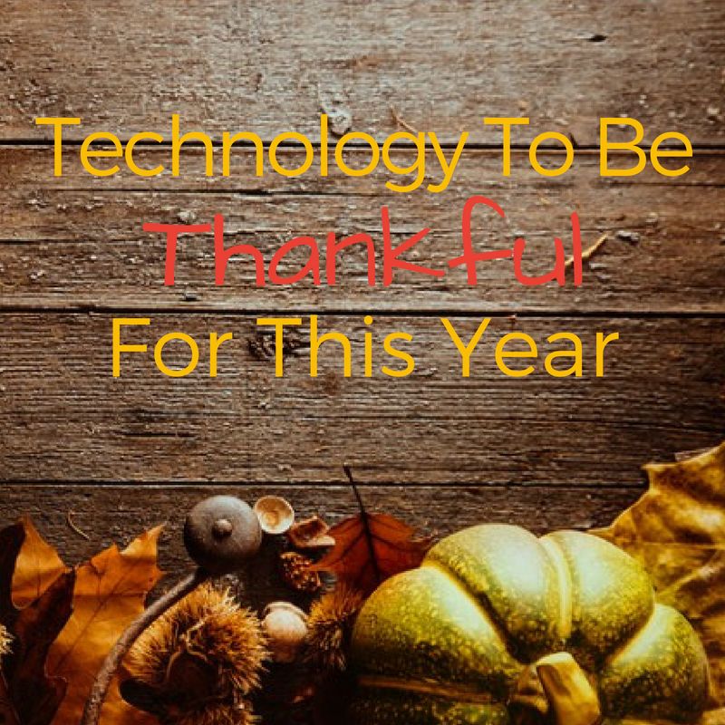 Featured Image for Top 5 Technologies to Be Thankful for This Thanksgiving